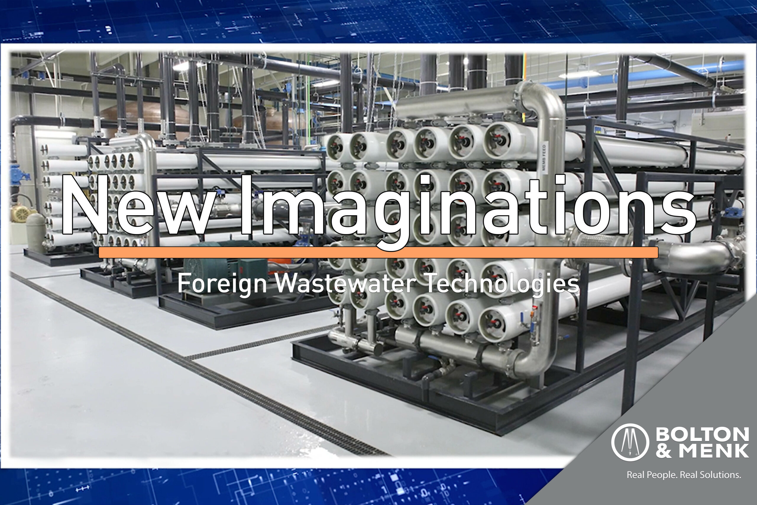 New Imaginations – Foreign Wastewater Technologies