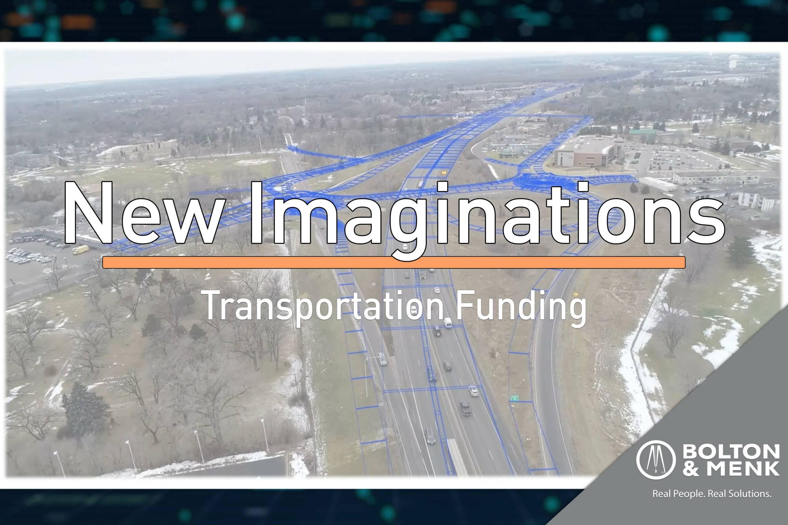 New Imaginations – Transportation Funding
