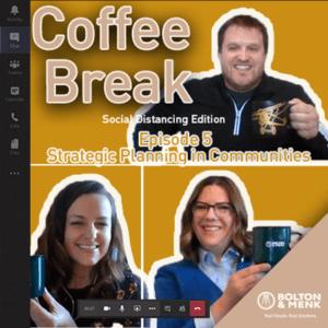 coffee break episode 5 social distancing edition